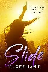 Slide (Black Addiction Book 1) Kindle Edition