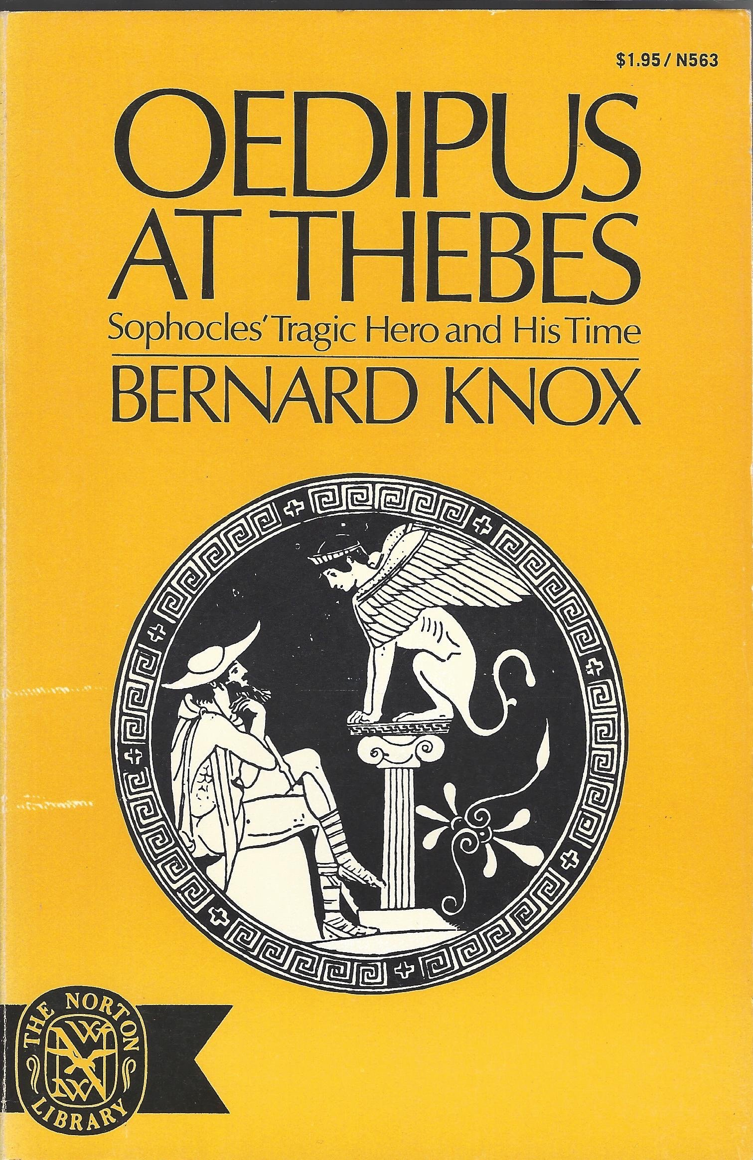 Oedipus at Thebes Sophocles Tragic Hero and His Time