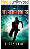 The Superhero's Powers (The Superhero's Son Book 4)