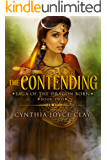 The Contending (The Saga of the Dragon Born Book 2)
