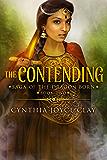 The Contending (The Saga of the Dragon Born Book 2)