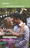Marrying the Wedding Crasher (A Harmony Valley Novel)