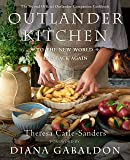 Outlander Kitchen: To the New World and Back Again : The Second Official Outlander Companion Cookbook