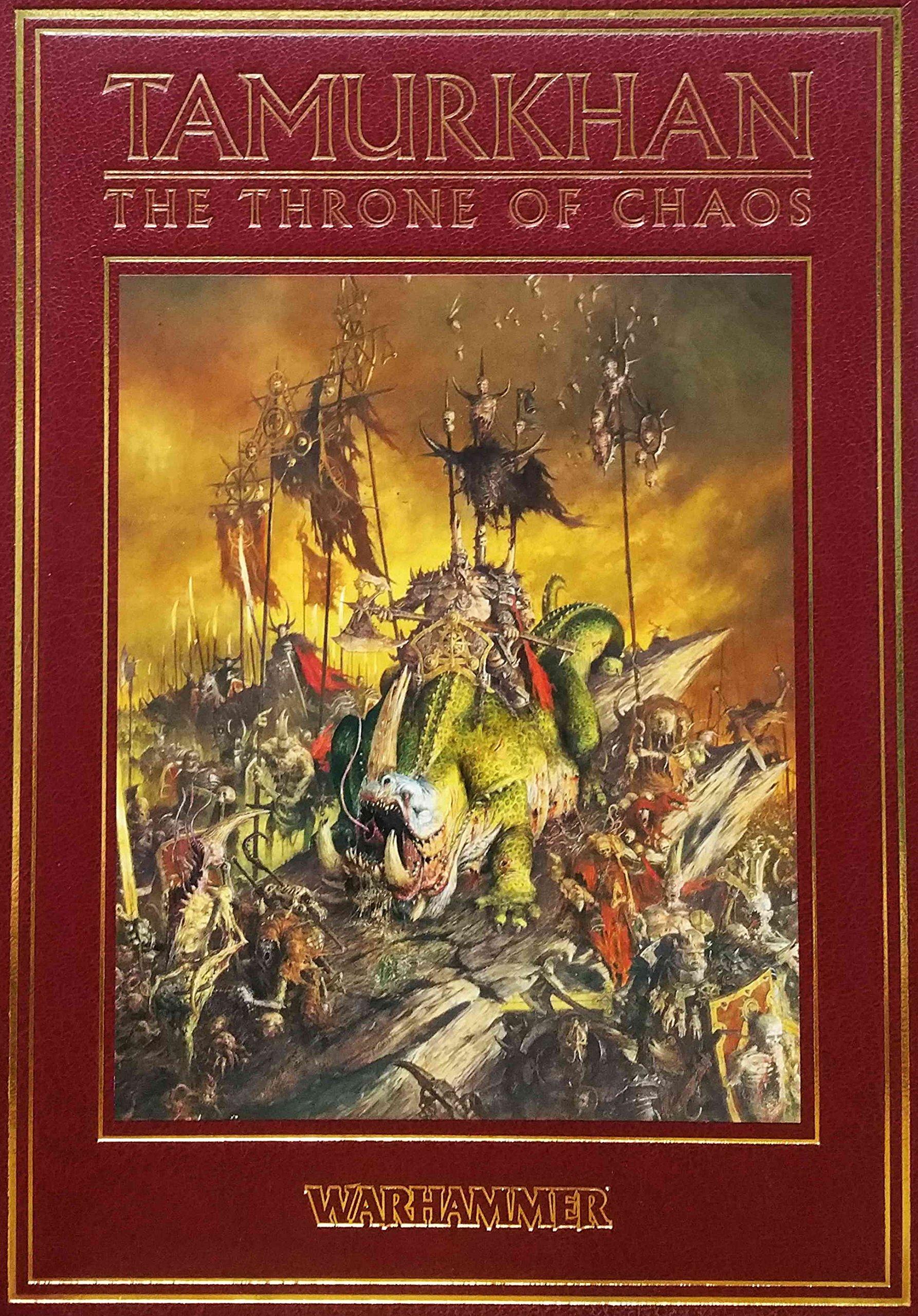 Read Online Tamurkhan: the Throne of Chaos (Warhammer Fantasy Games Workshop Forge World) ebook