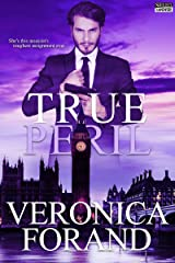 True Peril (True Lies Book 3)