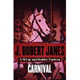 Carnival (The St-Cyr and Kohler Mysteries Book 15)