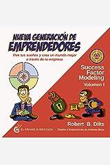 Nueva generación de emprendedores (Success Factor Modeling) (Spanish Edition) Paperback