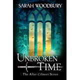 Unbroken in Time (The After Cilmeri Series Book 18)