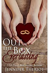 Out of the Box Everlasting  (Out of the Box Book 3): A Second Chance Romance Series Kindle Edition