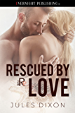 Rescued by Love (Triple R Book 7)