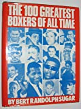 100 Greatest Boxers of All Time