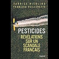 Pesticides : Révélations sur un scandale français (Documents)