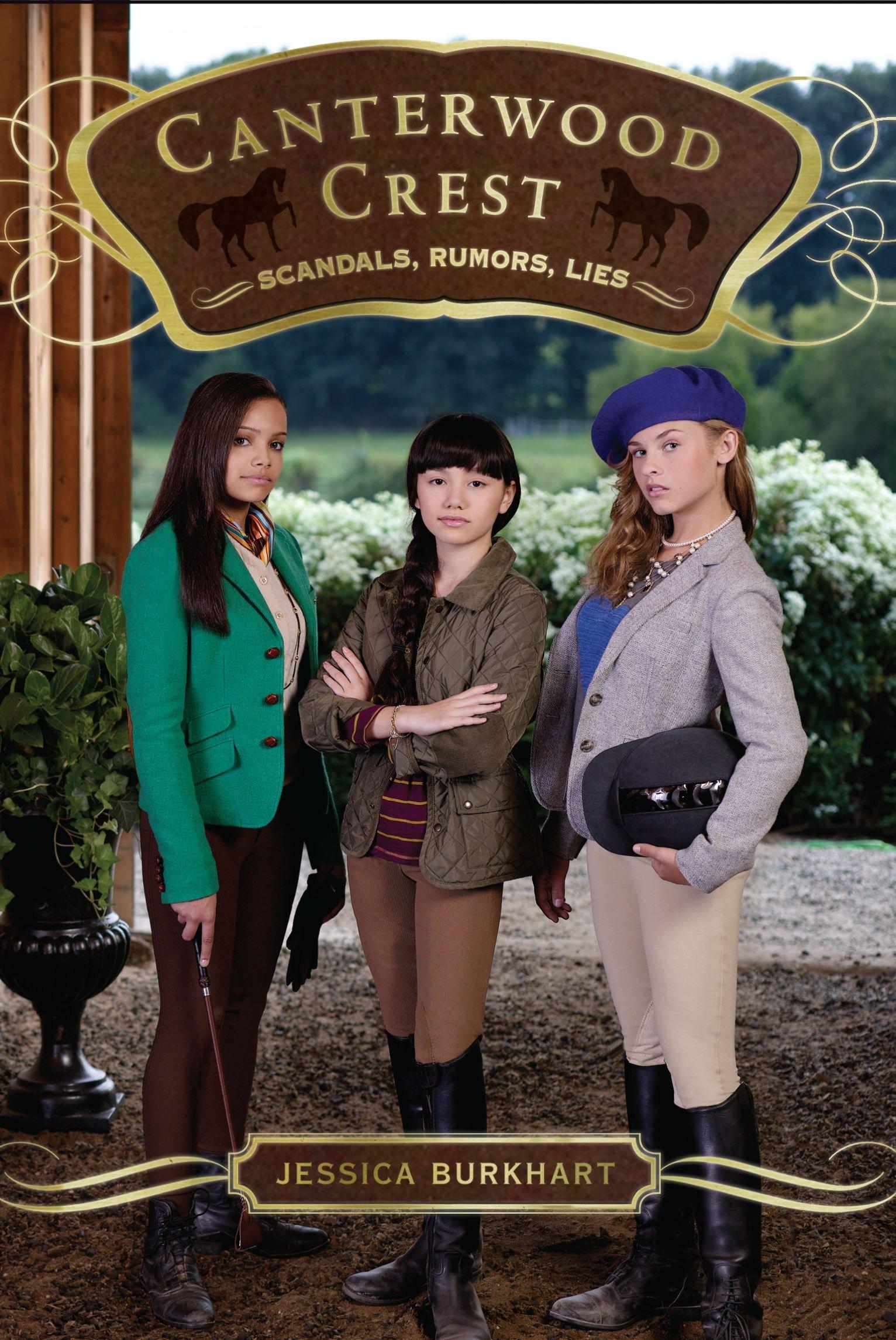 Scandals, Rumors, Lies (Canterwood Crest) ebook