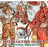 The Baker's Dozen: A Saint Nicholas Tale With