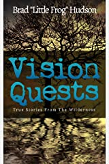 Vision Quests: True Stories From the Wilderness