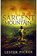 Sargent Mountain Kindle Edition