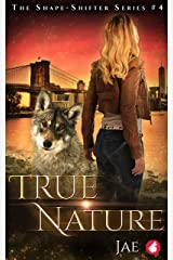 True Nature (Shape-Shifter Book 4) Kindle Edition