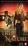 True Nature (Shape-Shifter Book 4)