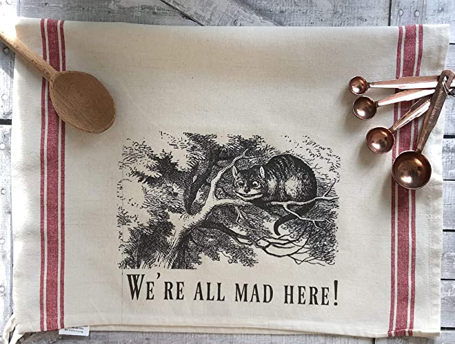 Alice in Wonderland Kitchen Towel - We\'re All Mad Here