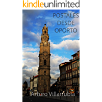 Postales desde Oporto: Un paseo por la ciudad.