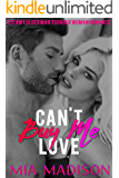 Can't Buy Me Love: Steamy Older Man Younger Woman Romance