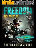 FREEDOM Rises: (Book 5)