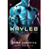 Kayleb (Mated to the Alien Book 6)