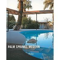 Palm Springs Modern: Houses in the Californian Desert