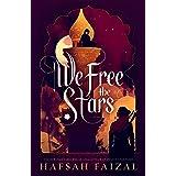 We Free the Stars (Sands of Arawiya, 2)