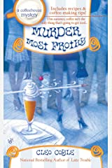 Murder Most Frothy (Coffeehouse Mysteries, No. 4) (A Coffeehouse Mystery) Kindle Edition
