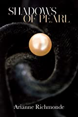 Shadows of Pearl (The Pearl Series Book 2) Kindle Edition