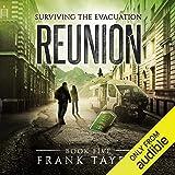 Reunion: Surviving the Evacuation, Book 5
