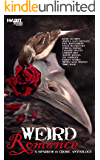 Weird Romance: A Sparrow & Crowe Anthology