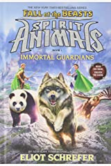 Immortal Guardians (Spirit Animals: Fall of the Beasts, Book 1) Hardcover