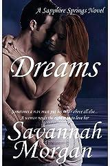 Dreams: A Sapphire Springs Novel Kindle Edition