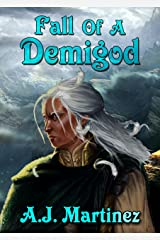 Fall of a Demigod Kindle Edition
