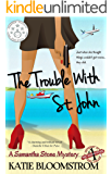 The Trouble With St. John (A Samantha Stone Mystery Book 1)