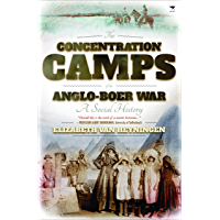 Concentration Camps of the Anglo-Boer War