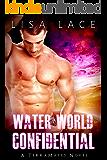 Water World Confidential: A SciFi Alien Mail Order Bride Romance (TerraMates Book 3)
