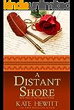 A Distant Shore (The Emigrants Trilogy Book 3)