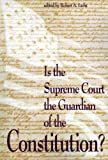 Is the Supreme Court the Guardian for the Constitution? (The Rights Explosion)