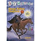 A to Z Mysteries Super Edition #4: Sleepy Hollow Sleepover