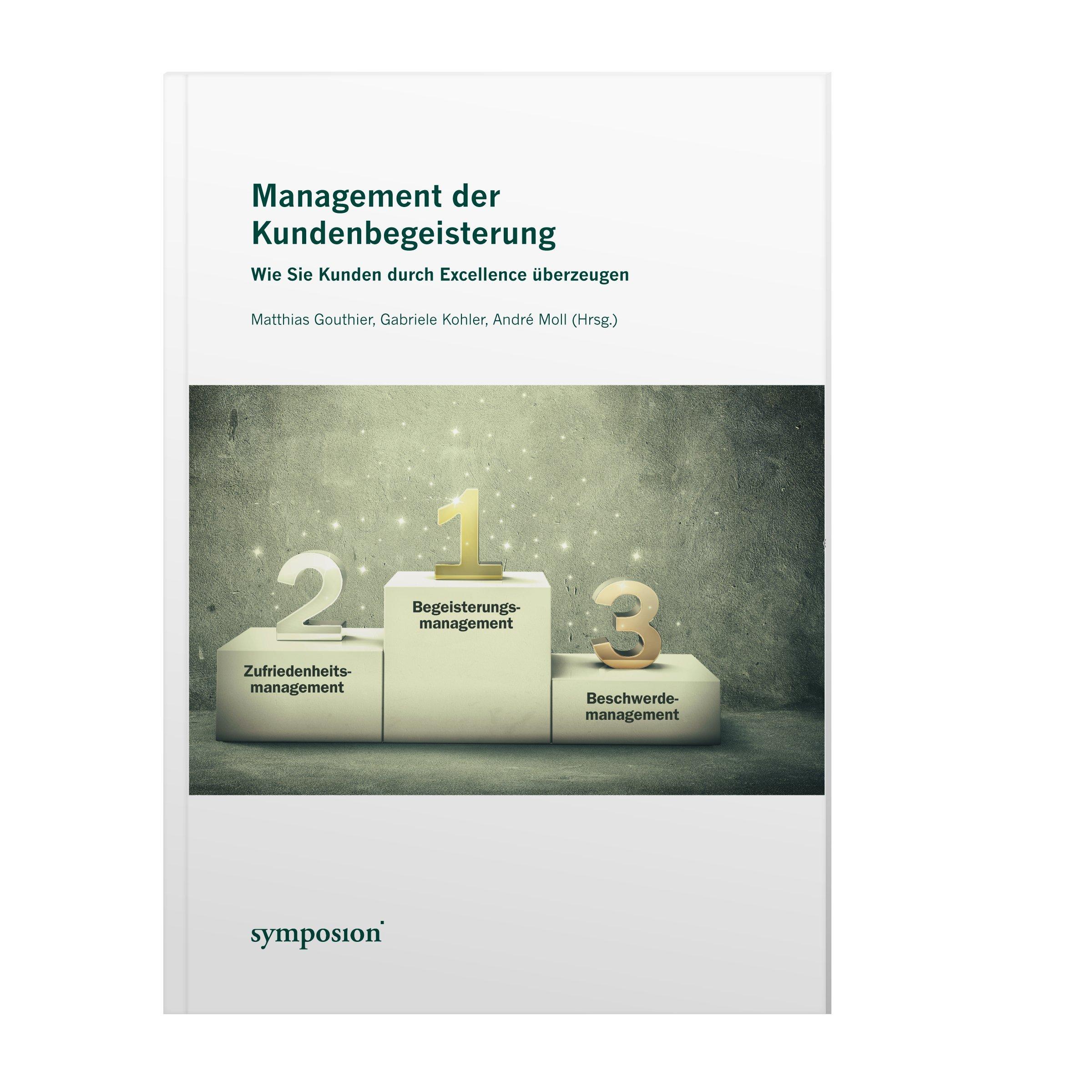 Management der Kundenbegeisterung: Wie Sie Kunden durch Excellence überzeugen