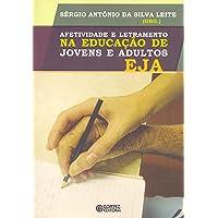 Afetividade e letramento na educação de jovens e adultos - EJA