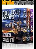 Cold River Series: Books 1-3