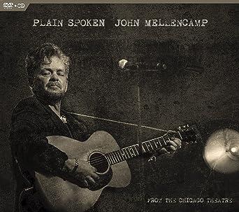 Amazon com: John Mellencamp - Plain Spoken, From The Chicago Theatre