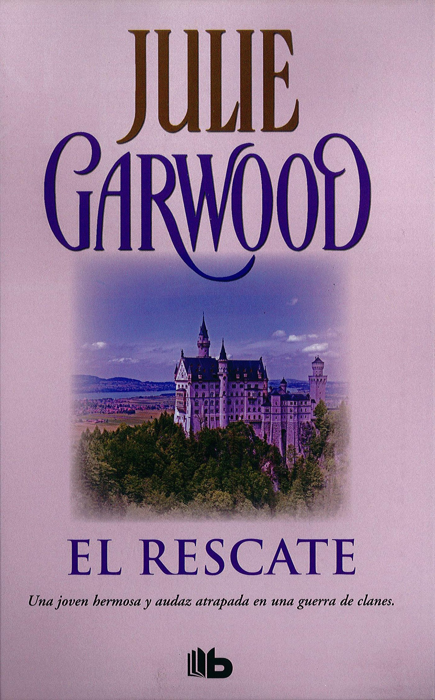El rescate / Ransom (Spanish Edition): Julie Garwood: 9788490702871: Amazon.com: Books