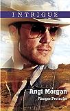 Mills & Boon : Ranger Protector (Texas Brothers of Company B)