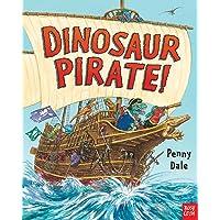 Dinosaur Pirates! (Penny Dale's Dinosaurs)