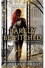 Barely Bewitched (A Southern Witch Book 2) Kindle Edition